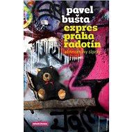 Expres Praha Radotín: adolescentovy zápisky