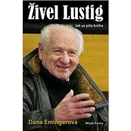 Živel Lustig: Jak se píše kniha aneb hoď sebou, ty bejku, už nemám moc času - Kniha