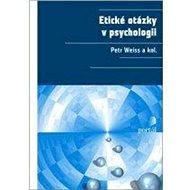 Etické otázky v psychologii - Kniha