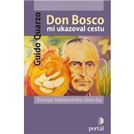 Don Bosco mi ukazoval cestu - Kniha