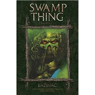Bažináč Swamp Thing 3: Prokletí - Kniha
