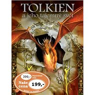 Tolkien a jeho tajemný svět