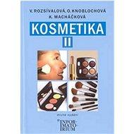 Kosmetika II pro studijní obor kosmetička - Kniha