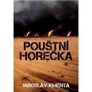 Pouštní horečka - Kniha