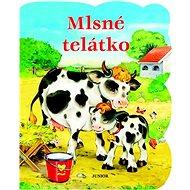 Mlsné telátko - Kniha
