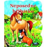 Neposedné hříbátko - Kniha