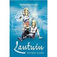 Lantuin: Svítání osudu - Kniha