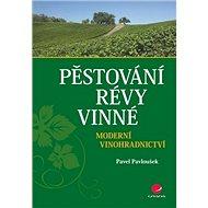 Kniha Pěstování révy vinné - Kniha