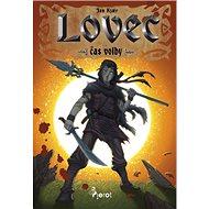 Lovec: Čas volby - Kniha