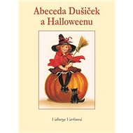 Abeceda Dušiček a Halloweenu - Kniha