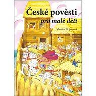 České pověsti pro malé děti - Kniha