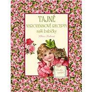 Tajné narozeninové recepty naší babičky - Kniha