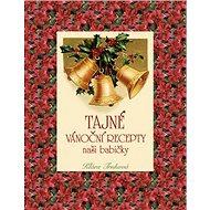Tajné vánoční recepty naší babičky - Kniha