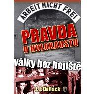 Pravda o holokaustu: Války bez bojiště - Kniha