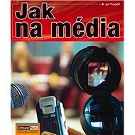 Jak na média - Kniha
