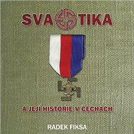 Svastika a její historie v Čechách - Kniha