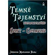 Temné tajemství nesmrtelného Saint-Germaina - Kniha