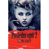 Poslední upír 2: Černá krev - Kniha
