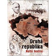 Druhá republika: Nultá hodina - Kniha