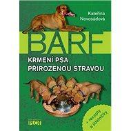 BARF Krmení psa přirozenou stravou - Kniha