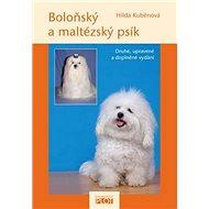 Boloňský a maltézský psík: druhé, upravené a doplněné vydání