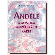 Andělé a mystika andělských karet - Kniha
