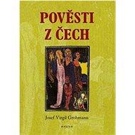 Pověsti z Čech - Kniha