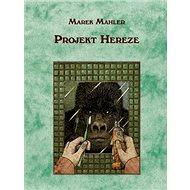 Projekt Hereze - Kniha