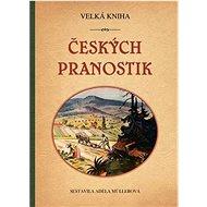 Velká kniha českých pranostik - Kniha