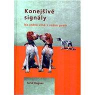 Konejšivé signály: Na jedné vlně s vaším psem - Kniha