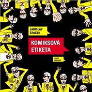 Komiksová etiketa - Kniha