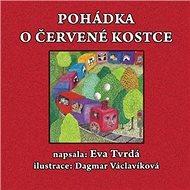 Pohádka o červené kostce - Kniha