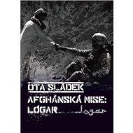 Afghánská mise: Lógar - Kniha