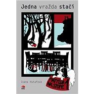 Jedna vražda stačí: Matylda na stopě 1 - Kniha