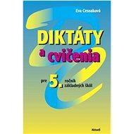 Diktáty a cvičenia pre 5. ročník základných škôl - Kniha