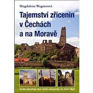 Tajemství zřícenin v Čechách a na Moravě - Kniha