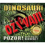 Dinosauři ožívají! 3D: POZOR! Tato kniha kouše - Kniha