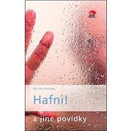Hafni! a jiné povídky - Kniha