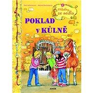 Poklad v kůlně: Příběhy ze sedla - Kniha