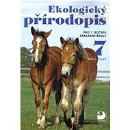 Ekologický přírodopis pro 7. ročník základní školy první část - Kniha