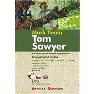 Tom Sawyer + CD: Dvojjazyčná kniha pro pokročilé