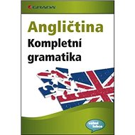 Angličtina Kompletní gramatika: pro úroveň A1-C2, 24 zkušebních testů - Kniha
