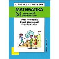 Matematika pro 6.r.ZŠ,3.díl