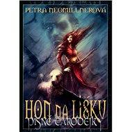 Hon na lišku: Písně čarodějky II - Kniha