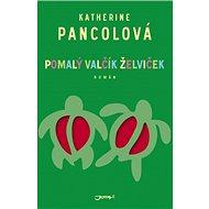 Pomalý valčík želviček - Kniha