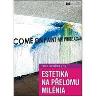 Estetika na přelomu milénia - Kniha