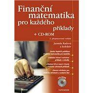 Finanční matematika pro každého: -ROM - Kniha