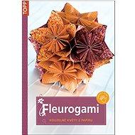 Fleurogami: kouzelné květy z papíru