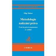 Metodologie nalézání práva: Úvod do právní argumentace - Kniha