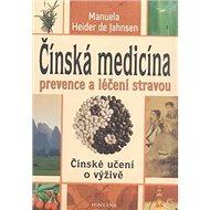 Čínská medicína: prevence a léčení stravou - Kniha